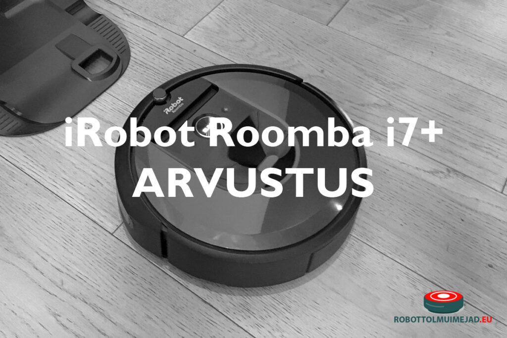 iRobot Roomba i7+ arvustus